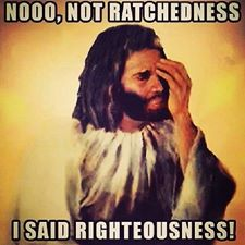 Ratchedness