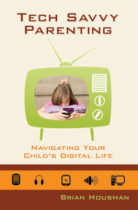 Get Brian Housman's Book Raising Tech Savvy Teens